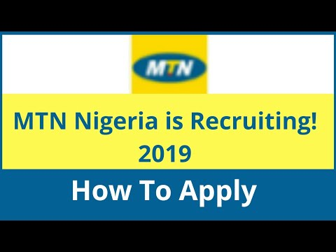 MTN NIGERIA RECRUITIMENT JOB 2019
