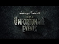 A Series of Unfortunate Events Ending Song [Lyrics]