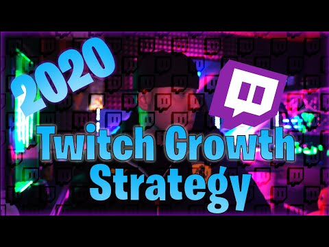 How To Grow On Twitch In 2020