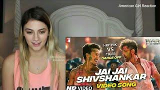 Jai Jai Shiv Shankar Song - War | Hrithik Roshan | Tiger Shroff | War Movie Song | REACTION | REVIEW