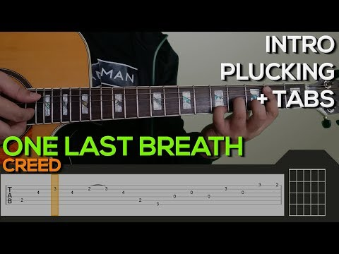 Guitar Lesson One Last Breath Intro Creed – Mp3 Song Download