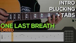 Creed - One Last Breath Guitar Tutorial [INTRO + TABS]