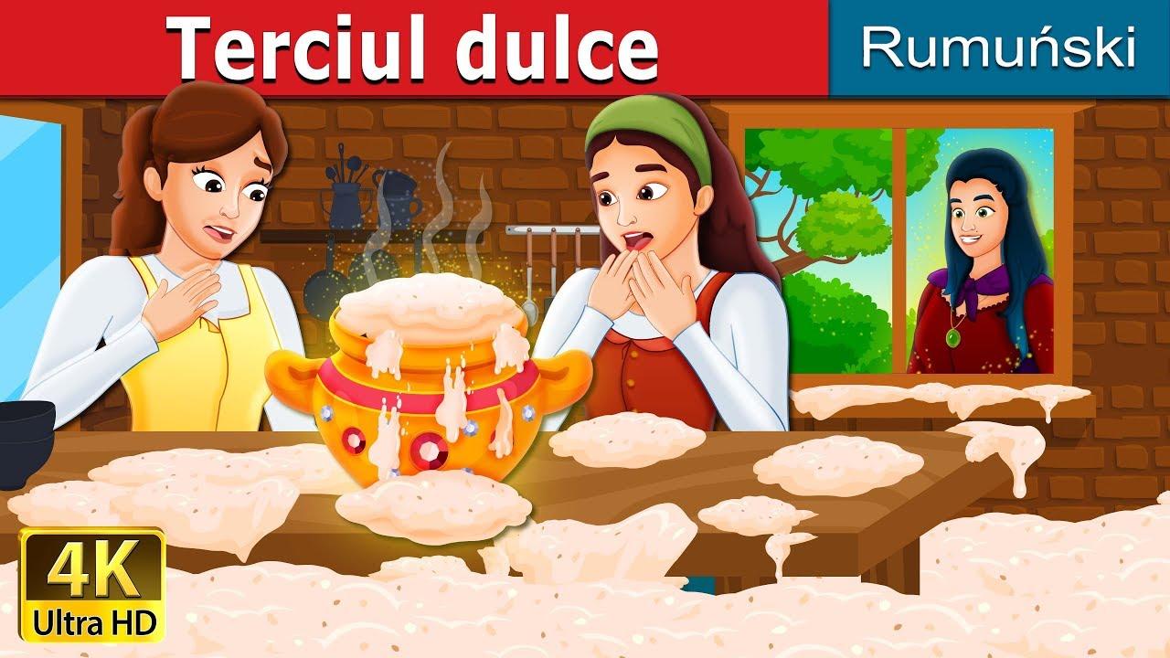 Terciul dulce | The Sweet Porridge Story | Povesti pentru copii | Romanian Fairy Tales