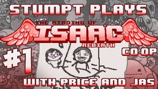 Stumpt Plays - The Binding of Isaac: Rebirth Co-Op - #1 - Rusty Fly Lords