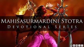 Devi Durga Mantra & Chant - Mahisasurmardini Stotra