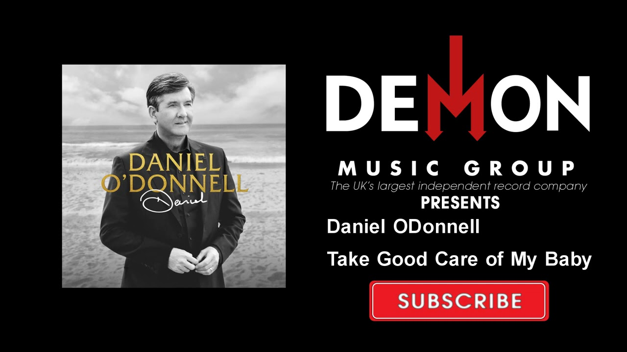 Daniel ODonnell - Take Good Care of My Baby