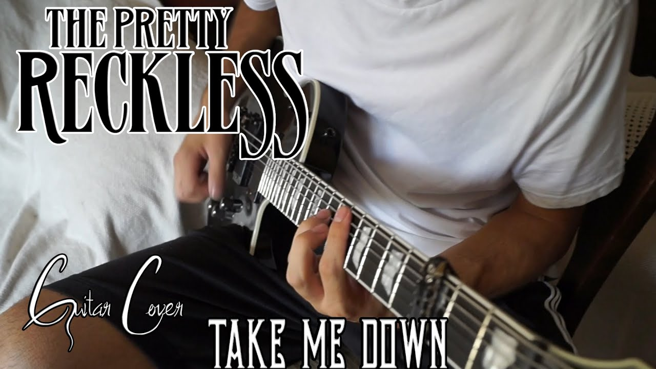 Pretty Book Cover Guitar : The pretty reckless take me down guitar cover youtube