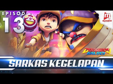 Download Youtube: BoBoiBoy Galaxy EP13 | Sarkas Kegelapan