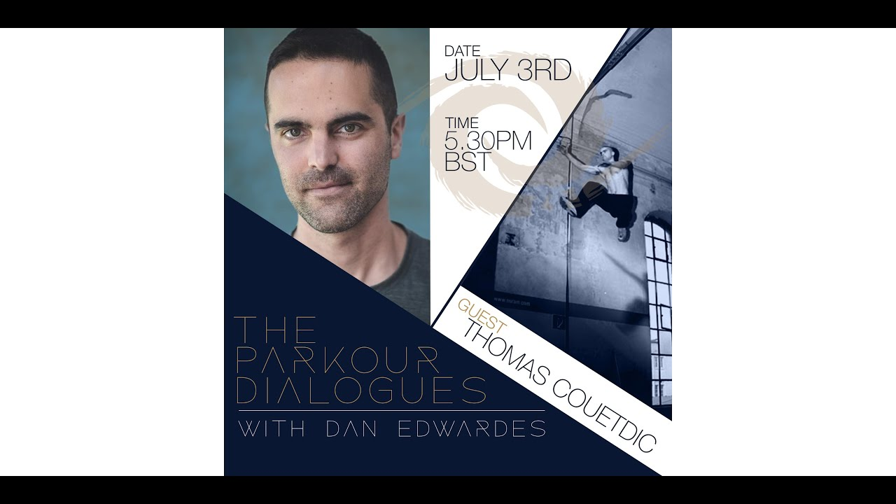 The Parkour Dialogues: Thomas Couetdic