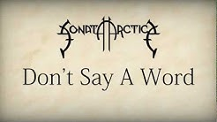 Sonata Arctica - Don't Say A Word [HD w/ Lyrics]