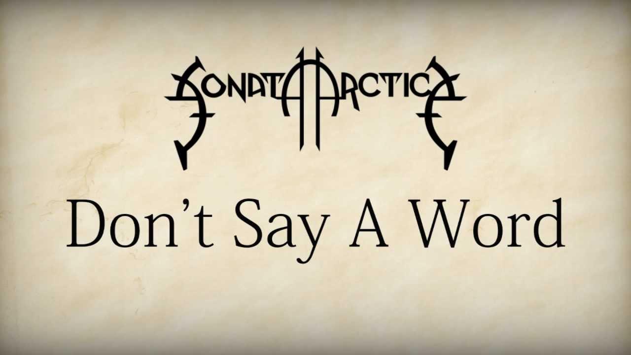 Download Sonata Arctica - Don't Say A Word [HD w/ Lyrics]