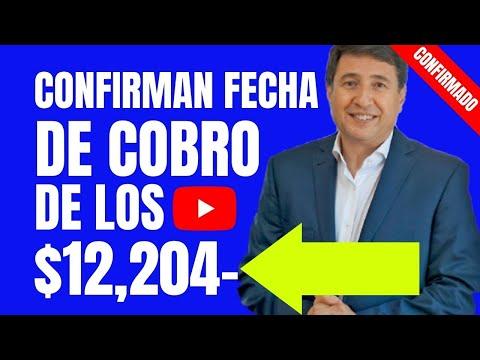 🔵🙋ANSES Noticias HOY🔵CONFIRMÁN la Fecha de PAGO del BONO DE $12,204 PESOS Para EL PROGRAMA...