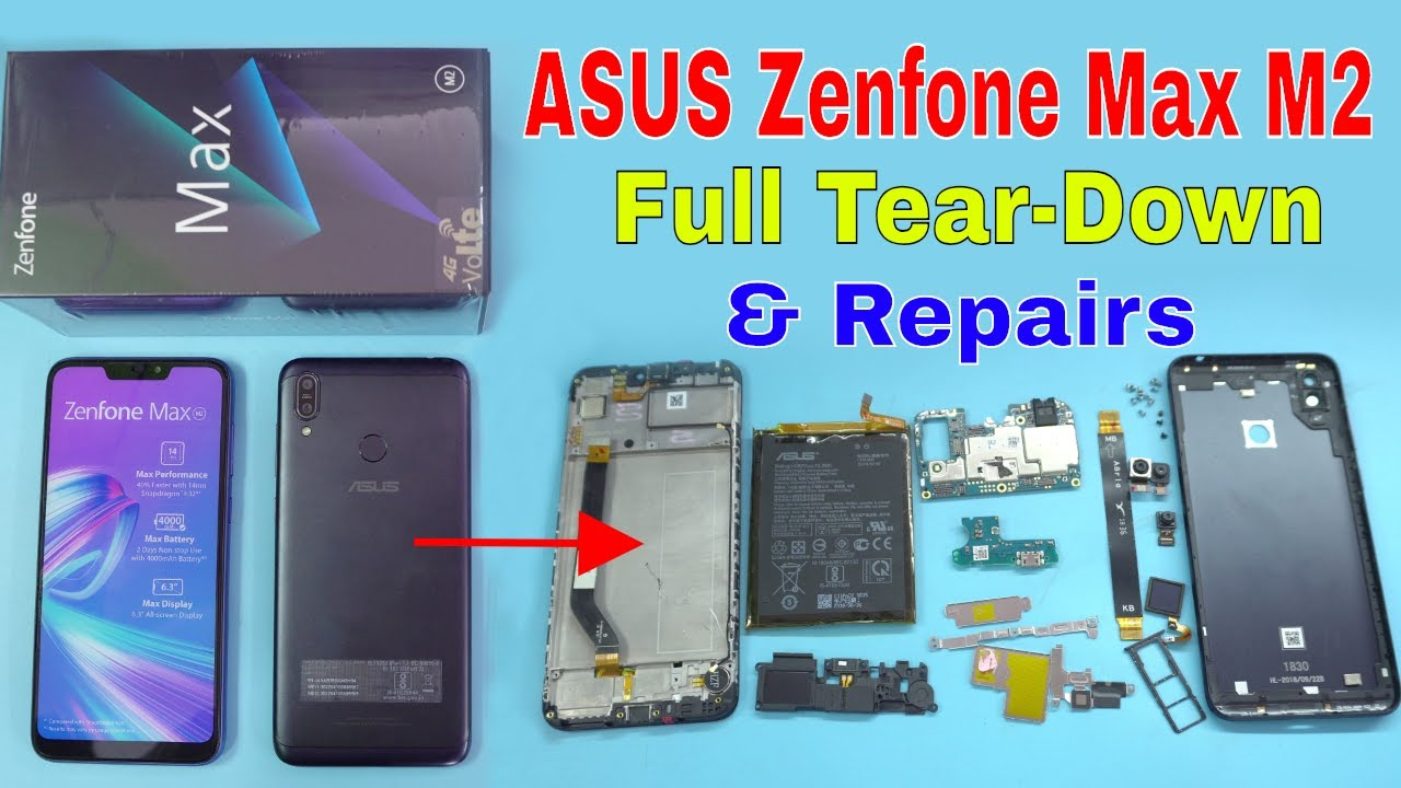 ASUS Zenfone Max M2: Disassembly, Repairs