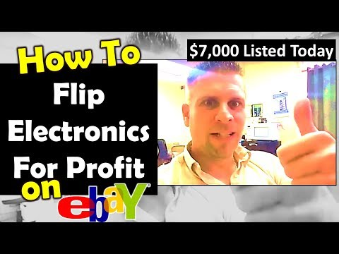 How To Flip Electronics For Profit On Ebay - $7,000 Listed Today