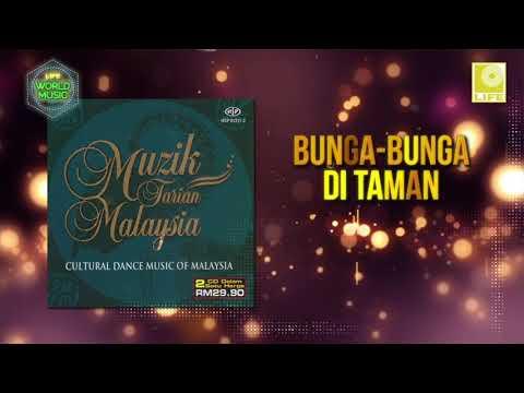 Muzik Tarian Malaysia - Bunga Bunga Di Taman