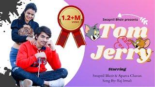 Tom & Jerry    Aagrikoli Marathi Official Love Song   Swapnil Bhoir   Apurva Chavan   Raj Irmali  