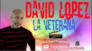 David Lopez la veterana la mejor bachata