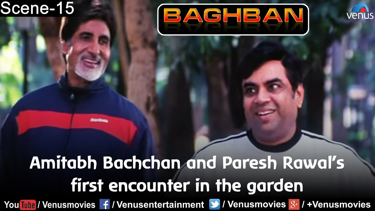 Amitabh Bachchan and Paresh Rawal's first encounter in the garden (Baghban)