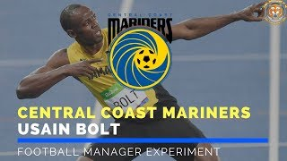 Usain Bolt Signs for the Central Coast Mariners | Football Manager Experiment
