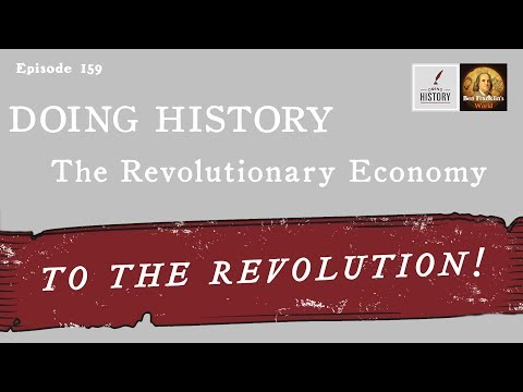 159 The Revolutionary Economy