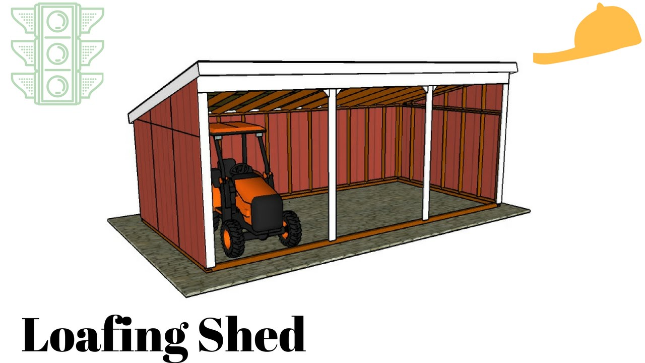 Free loafing shed plans youtube for Equipment shed plans free