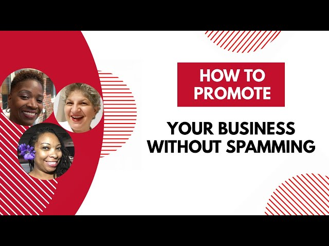How To Promote Your Biz Without Spamming