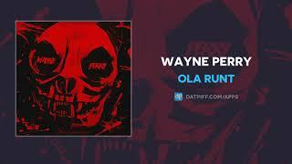 Ola Runt - Wayne Perry (AUDIO)