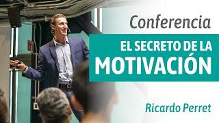 Conferencia EL SECRETO DE LA MOTIVACIÓN - Ricardo Perret - IUVARE 2017