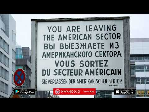 Checkpoint Charlie – Presentation – Berlin – Audio guide – MyWoWo Travel App