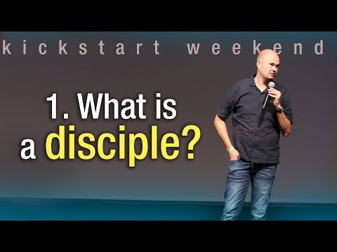 1. What is a disciple? - Kickstart weekend The Netherlands (Friday)