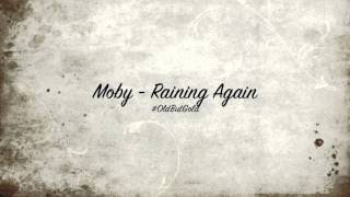 Moby - Raining Again [Steve Angello Remix] HD
