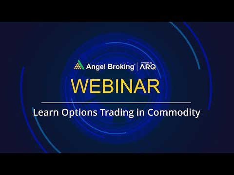 Learn Options Trading in Commodity by Mr. Amar Singh
