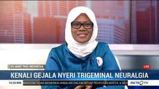 Dari Malaysia ke Jakarta untuk Sembuhkan Nyeri Wajah Trigeminal Neuralgia.
