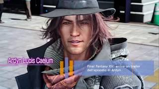 Final Fantasy XV arriva un trailer dell'episodio di Ardyn