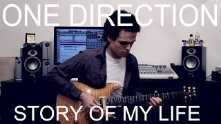 One Direction - STORY OF MY LIFE - Guitar Cover by Adam Lee