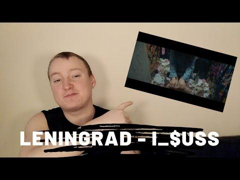 Leningrad - i_$uss - Reaction!!