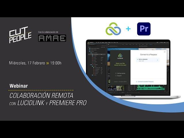 Webinar: Colaboración Remota con LucidLink y Premiere Pro