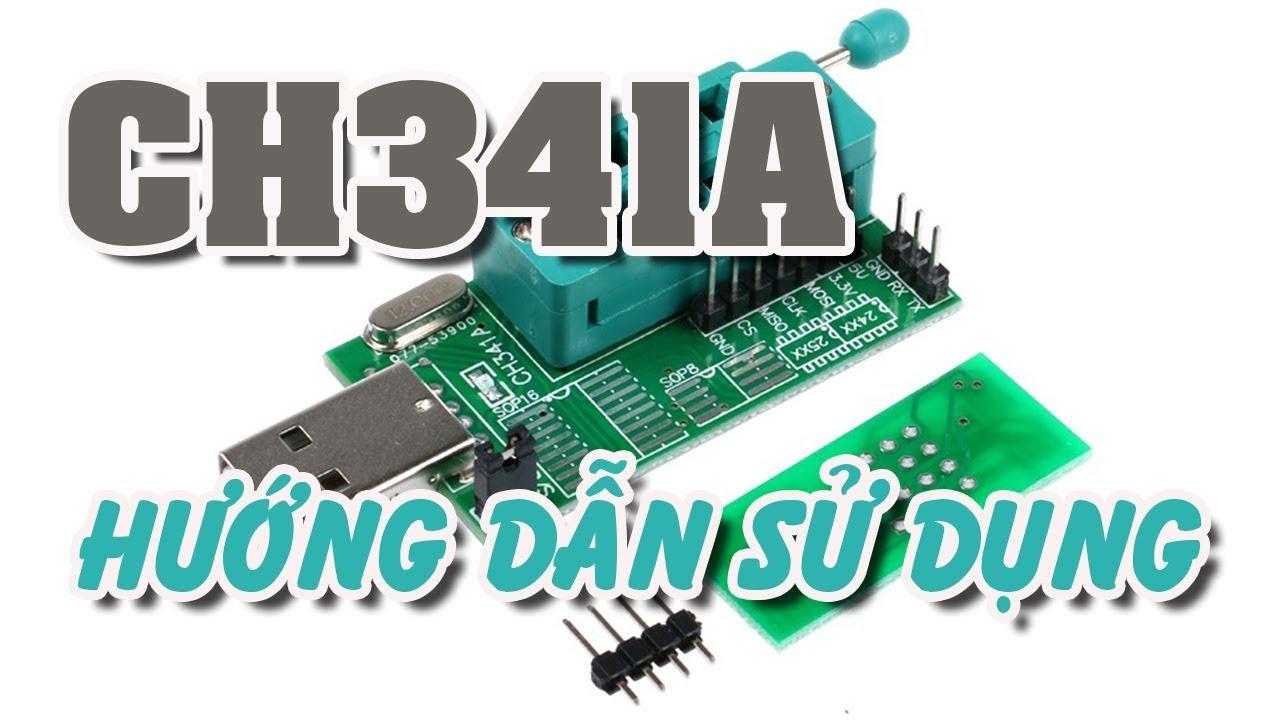 CH341A kit nạp bios 70k cài đặt và hướng dẫn sử dụng #1