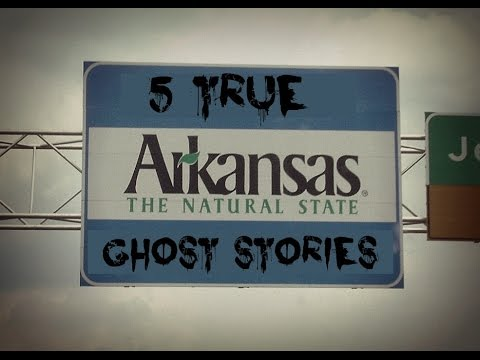 5 TRUE Arkansas Ghost Stories