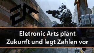 Electronic Arts plant Zukunft und legt Zahlen vor