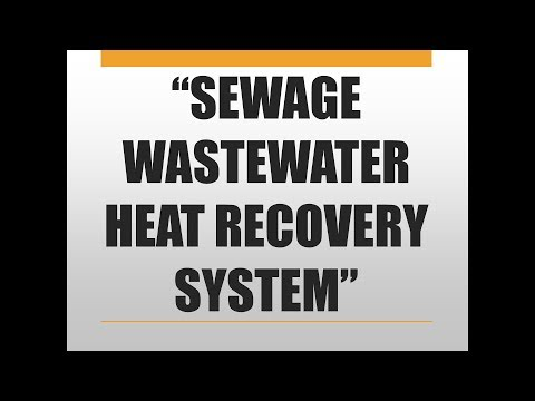 Sewage Wastewater Heat Recovery System