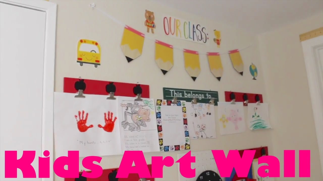 Room Tour Diy Kids Art Wall And Classroom Youtube