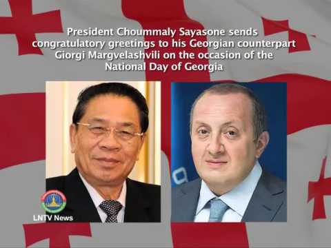 Lao NEWS on LNTV: President sends congratulatory greetings on the National Day of Georgia.30/5/2014