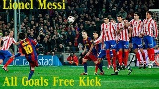 Lionel Messi - All Goals Free Kick 2008-2012
