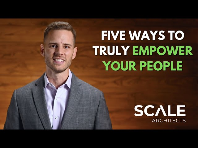 Five ways to truly empower your people