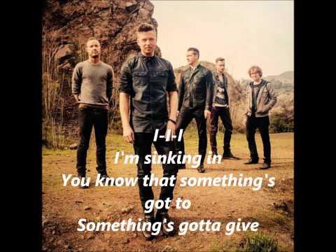 Something's gotta give OneRepublic- Lyric Video mp3
