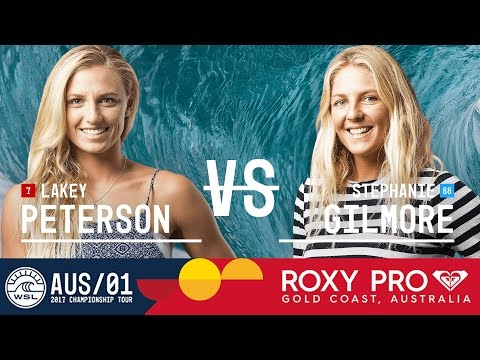Lakey Peterson vs. Stephanie Gilmore - FINAL - Roxy Pro Gold Coast 2017