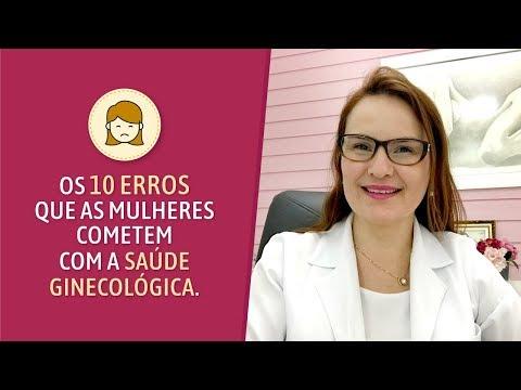 DEZ erros que as mulheres cometem com a saúde ginecológica