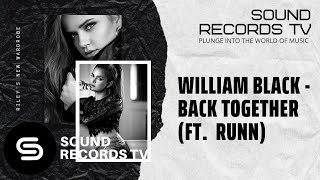 William Black - Back Together (ft. Runn)
