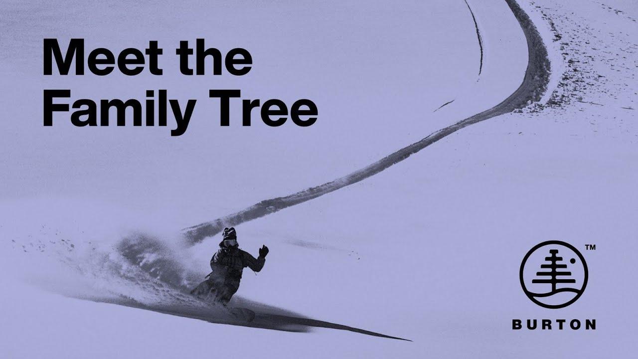 Download Meet the Family Tree ft. #BurtonTeam   Burton